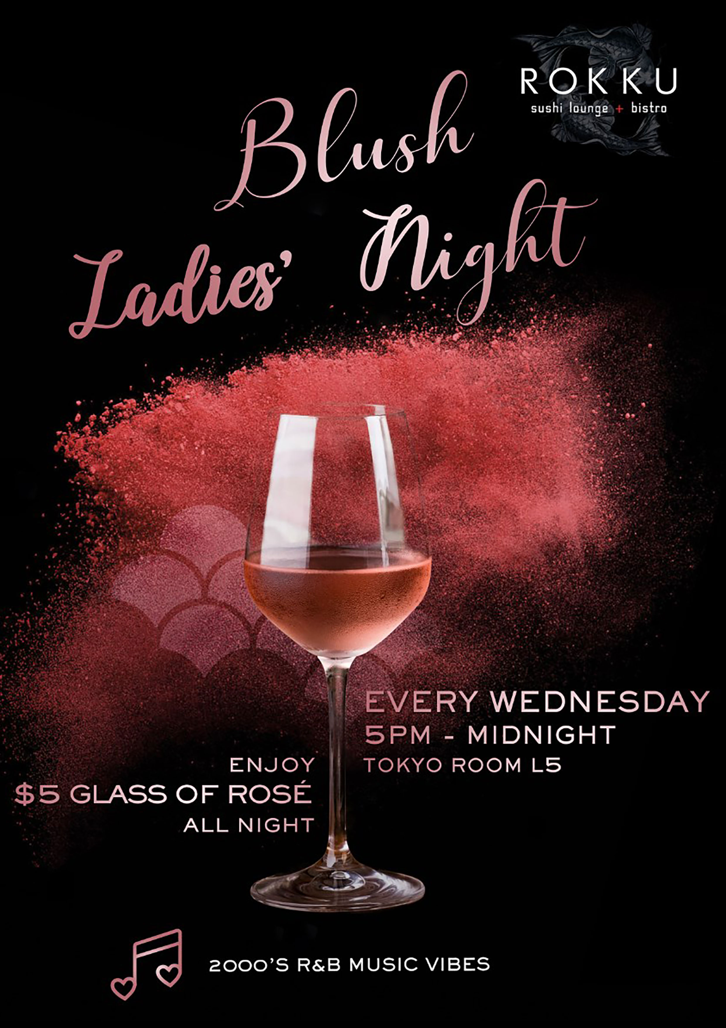 LADIES NIGHT WEDNESDAYS AT ROKKU ON APRIL 14TH