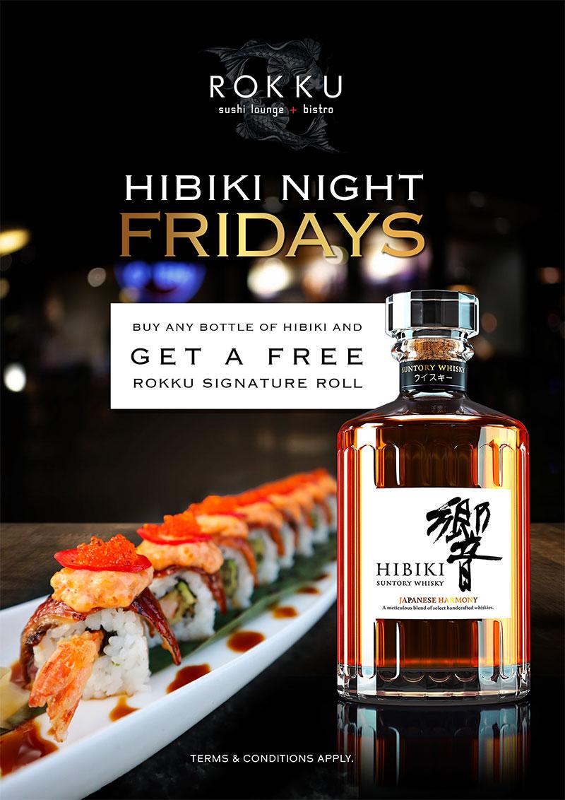 HIBIKI NIGHT FRIDAYS AT ROKKU ON MARCH 5TH
