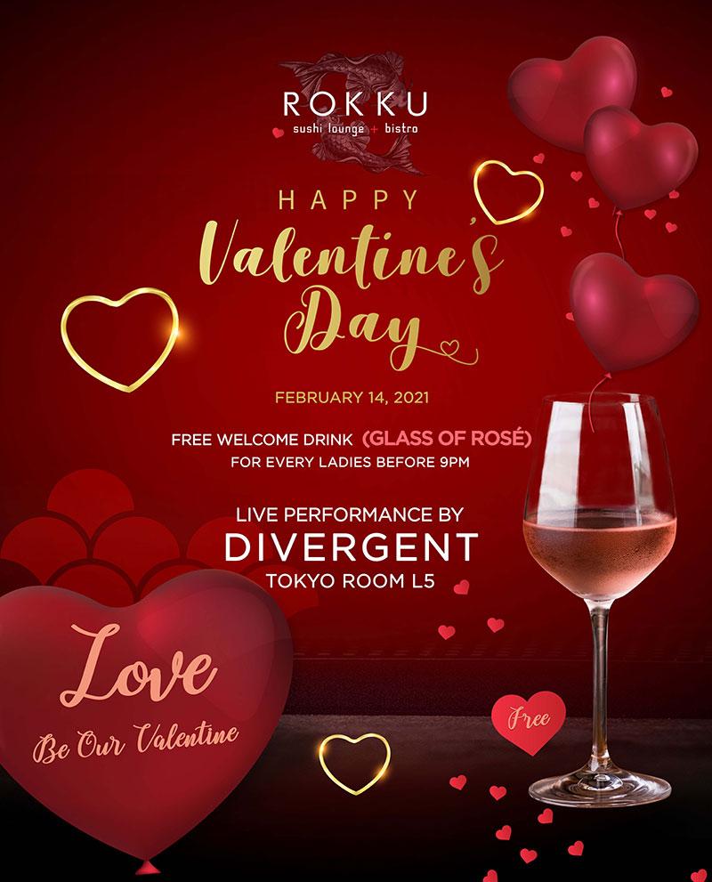 HAPPY VALENTINE'S DAY AT ROKKU ON FEBRUARY 14TH